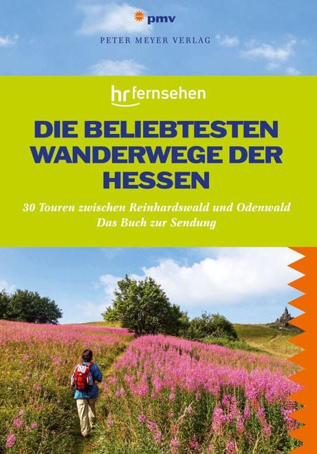 [Anzeige] Die beliebtesten Wanderwege der Hessen (PMV)