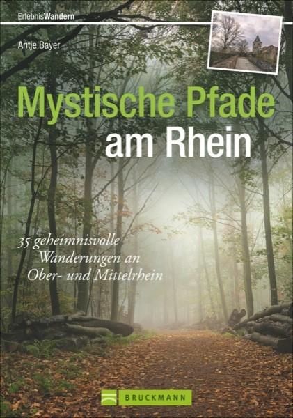 Mystische Pfade am Rhein (Bruckmann)
