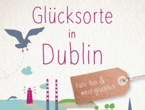 Glücksorte in Dublin