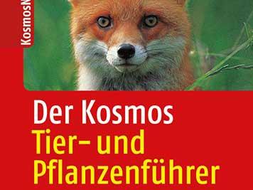 Der Kosmos Tier- und Pflanzenführer (Kosmos)