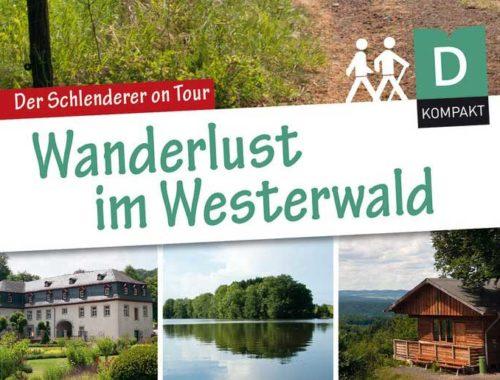 Wanderlust im Westerwald - der Wanderführer
