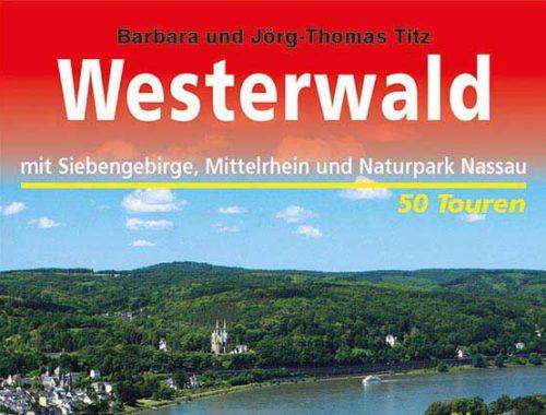 [Anzeige] Westerwald mit Siebengebirge, Mittelrhein und Naturpark Nassau (Kompass)