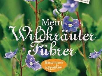 Mein Wildkräuter-Führer (Bassermann)